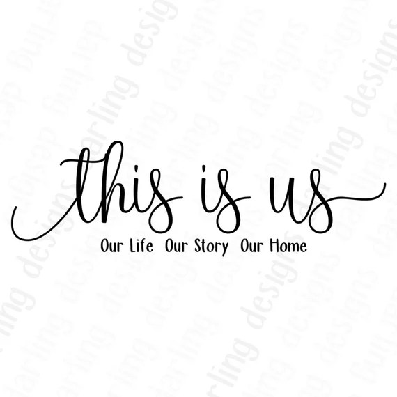 Download This is us svg cut file for cricut or silhouette includes ...