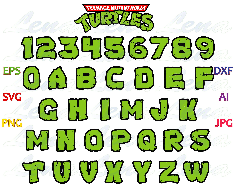 Teenage Mutant Ninja Turtles Alphabet Svg Ninja Turtles Font