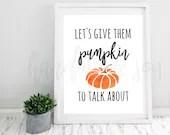 Fall Print, Pumpkin print, printable poster, print at home, fall printable wall art, Digital File only