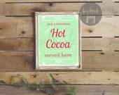 Hot Chocolate Bar print, Christmas sign, printable, print at home, Hot Chocolate bar sign, digital download, christmas print,