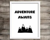 Adventure Awaits, black and white printable art, available for instant download