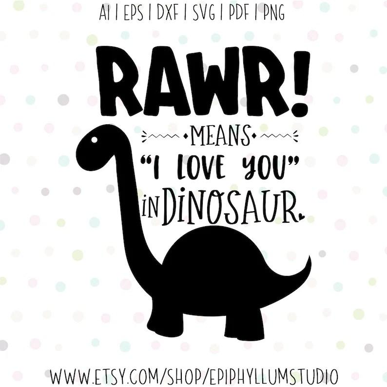 Download Rawr Means I love You In Dinosaur SVG Rawr Svg Dinosaur ...