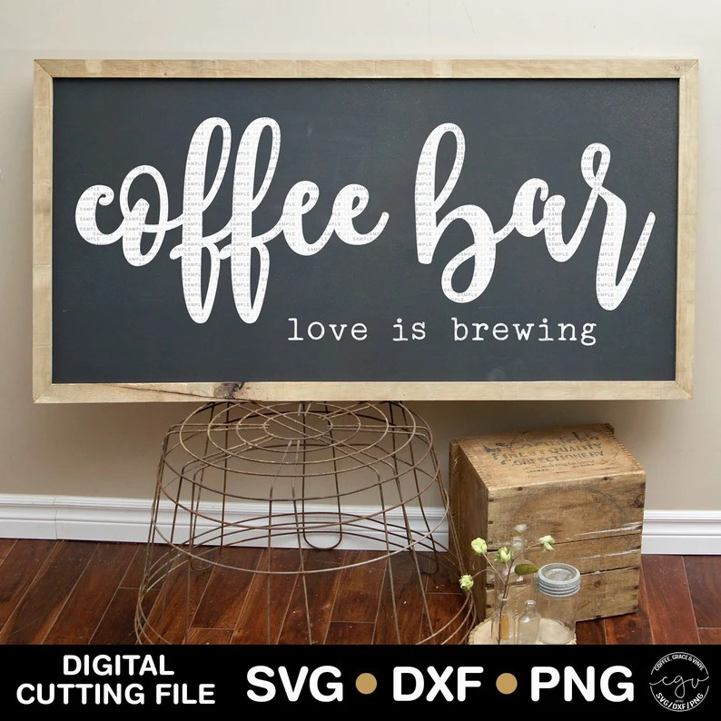 Download Cut File Coffee Bar Love Is Brewing SVG DXF PNG Silhouette ...