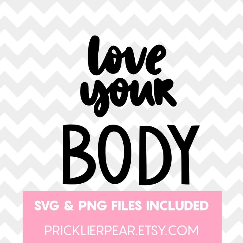 Download Love Your Body SVG Self Love SVG Love Yourself SVG   Etsy