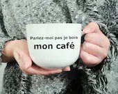 Decal vinyl for Cup of coffee with funny phrase I drink my coffee cup personalization, repositionable, decoration