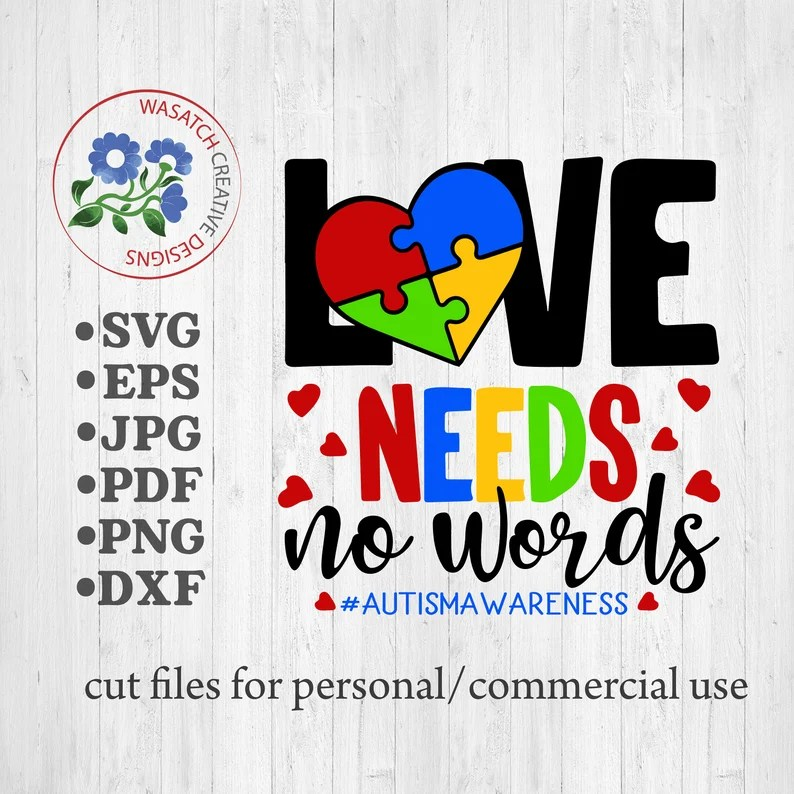 Download Autism Awareness Love needs no words svg dxf fcm eps and ...