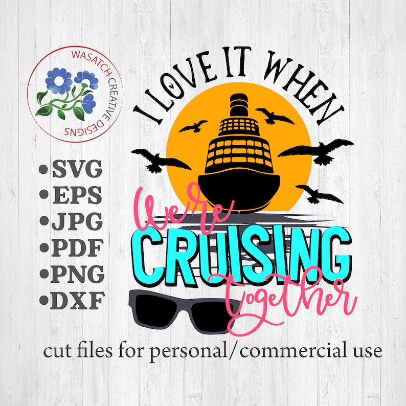 Download I love it when we're cruising together SVG Cutting file   Etsy