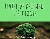 Livret d'activité de décembre - thème l'Ecologie