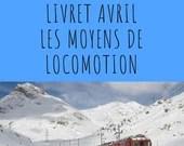 Livret d'activité d'avril - Les moyens de locomotion