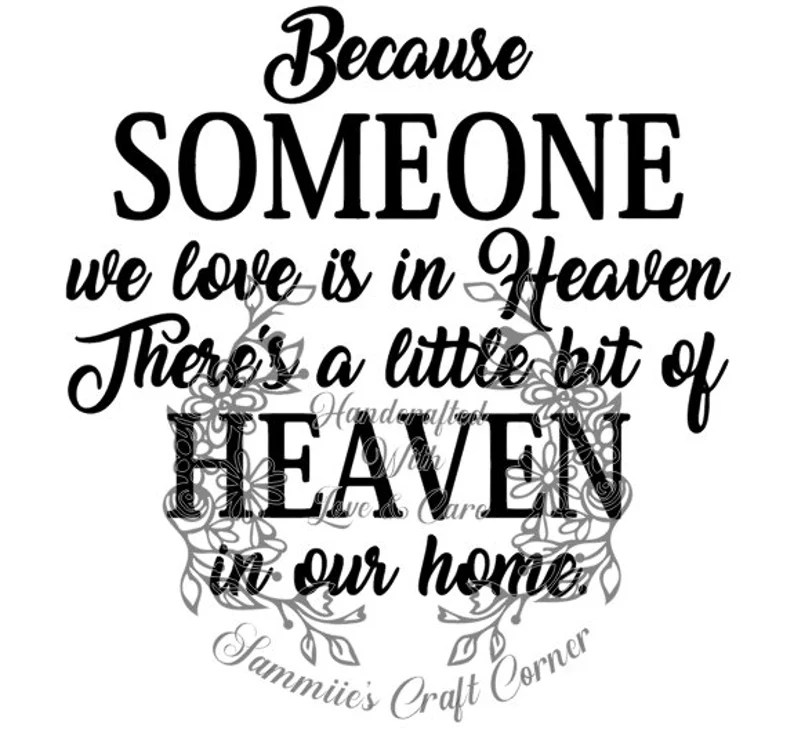 Download Because Someone We Love Is In Heaven Svg File CHEAPEST ON ...