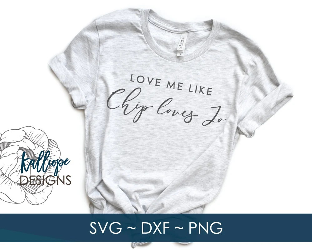 Download SVG Files Love Me like Chip Loves Jo svg FixerUpper svg   Etsy
