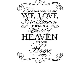 Download Because someone we love is in heaven svg | Etsy