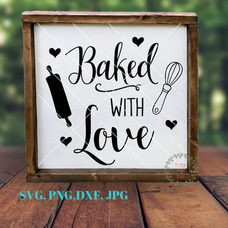Download Baked with Love SVG Kitchen SVG Rolling pin svg Farmhouse ...