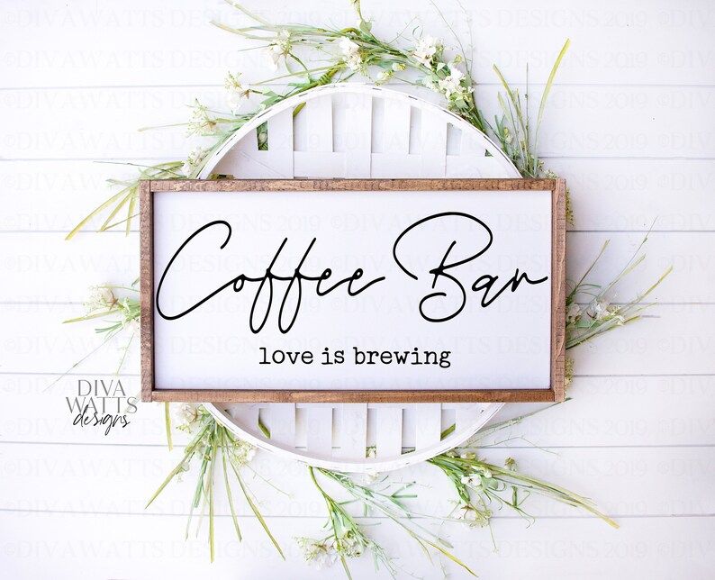 Download SVG Coffee Bar Love Is Brewing Cutting File Farmhouse | Etsy