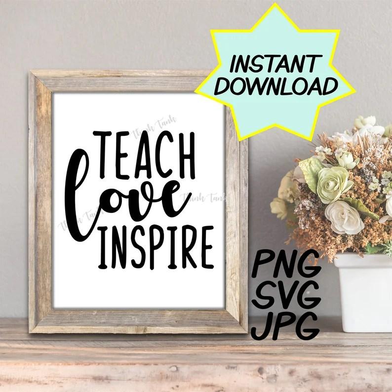 Download Teach Love Inspire SVG cut file PNG jpeg Teacher shirt   Etsy