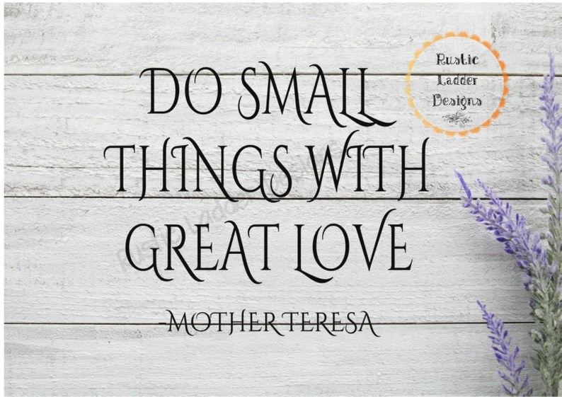 Download Do Small Things with Great Love SVG Love SVG Home Svg   Etsy