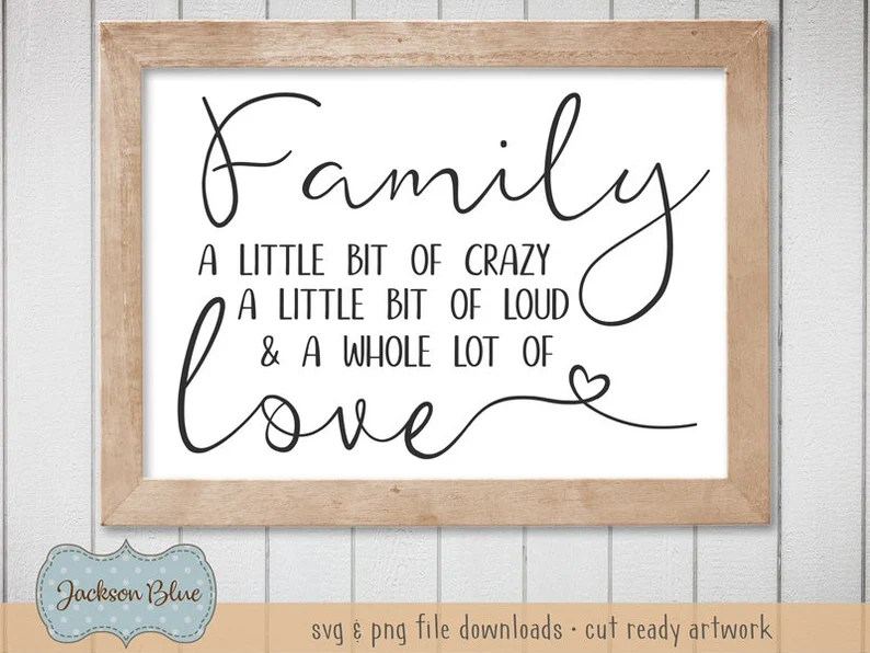 Download Family a Little Bit of Crazy Lound and a Whole Lot of Love ...