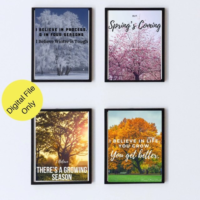 I believe in seasons -Digital File to be printed- Online printing or print shop- Digital quote print download- quote wall art- quote art