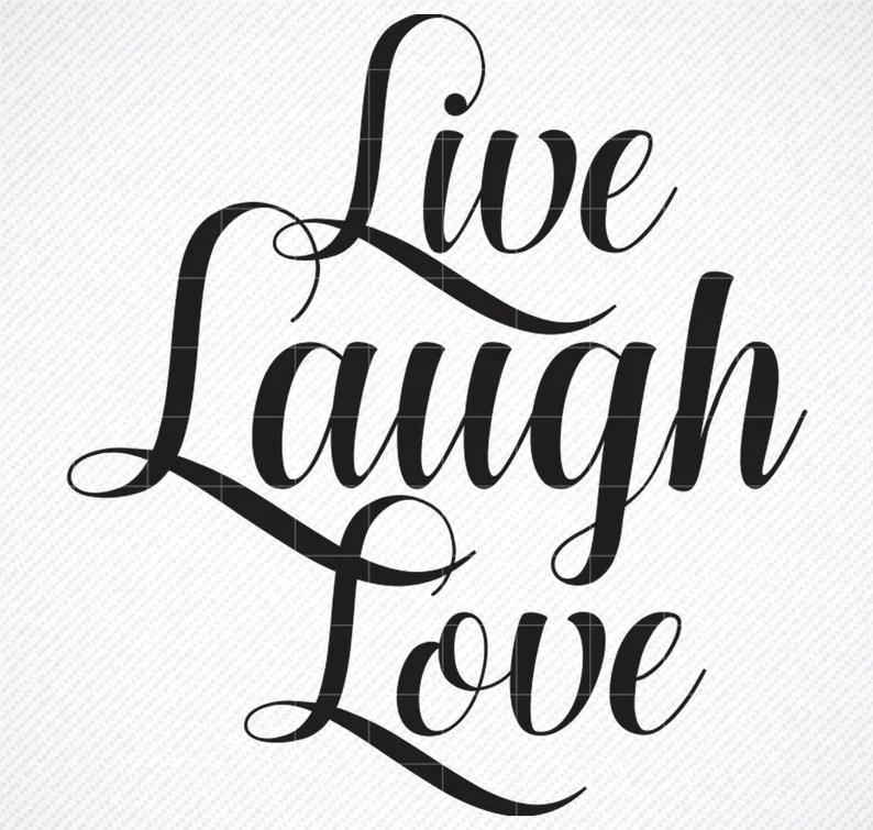 Download Live Laugh Love SVG Live Laugh Love PNG For   Etsy