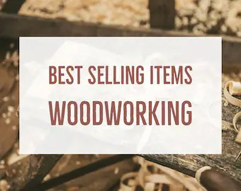 Best Selling Wood Items On Etsy