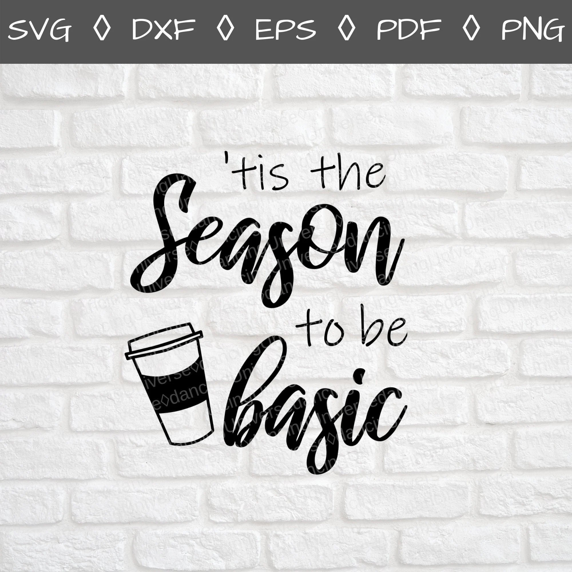 Fall Svg File Thanks giving Svg Tis The Season To Be Basic