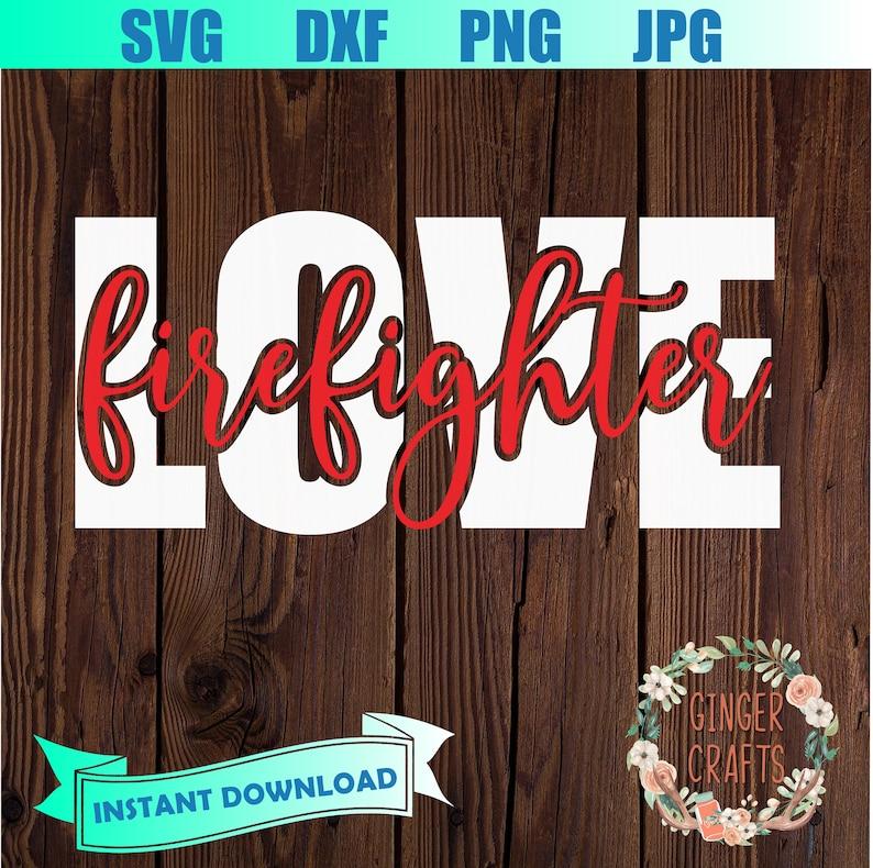 Download Love firefighter SVG   Etsy