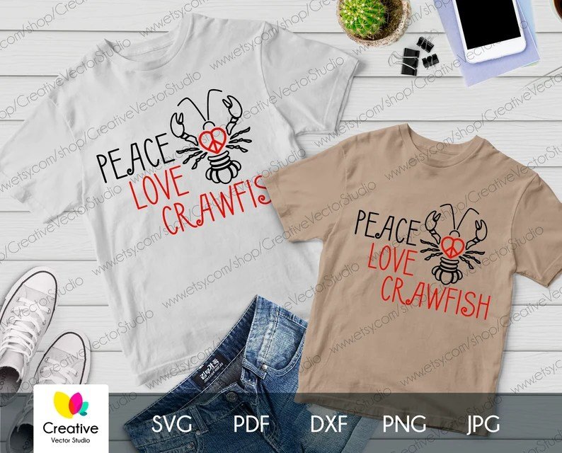 Download Peace Love Crawfish svg quotes dxf Crawfish lovers t-shirt ...