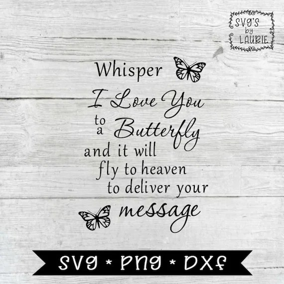 Download Whisper I love you to a butterfly SVG Butterfly SVG Loving ...