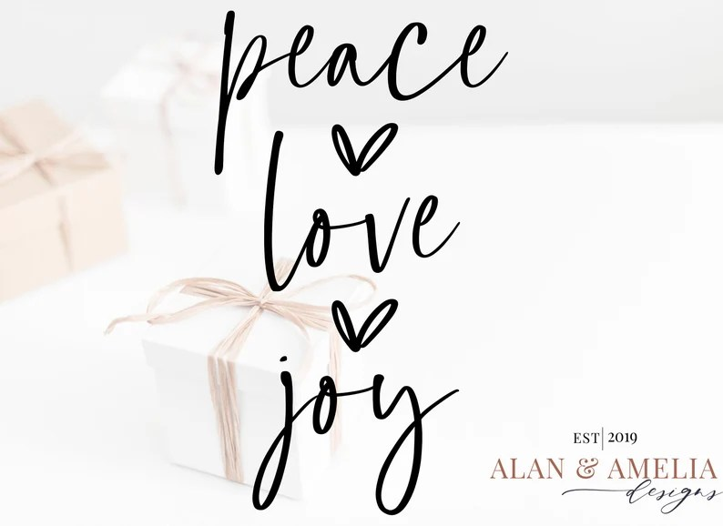 Download Peace Love Joy SVG File Christmas Svg Holiday Saying Svg ...
