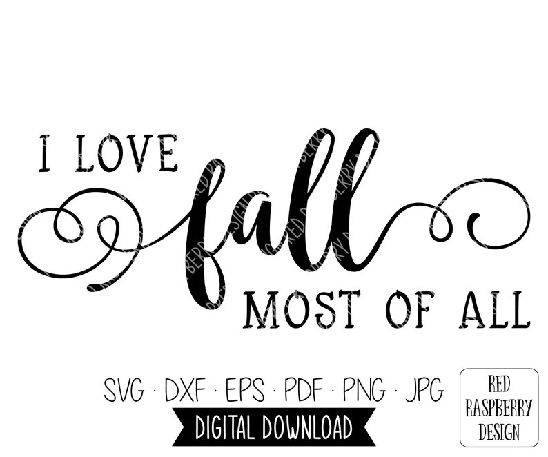 Download I Love Fall Most of All SVG Fall SVG Give Thanks svg | Etsy