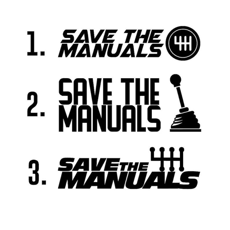 Save The Manuals Decal Sticker Vinyl Die Cut Car