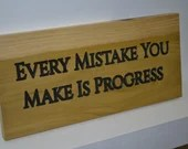 Every Mistake You Make Is Progress - Motivational Sign