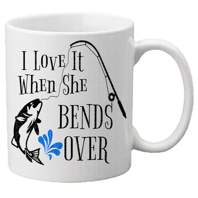 Download I Love It When She Bends Over SVG Mens tshirt svg Fishing ...