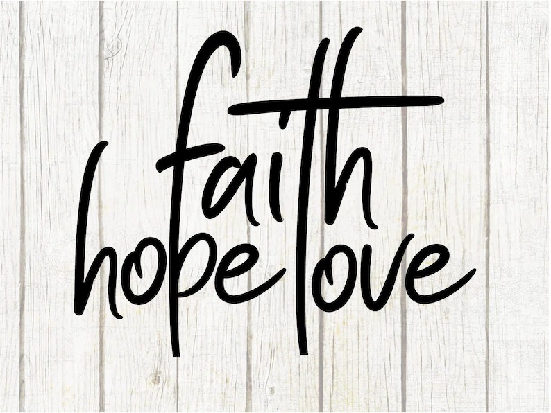 Download Faith hope love svg Png svg studio3 cut file and cross ...
