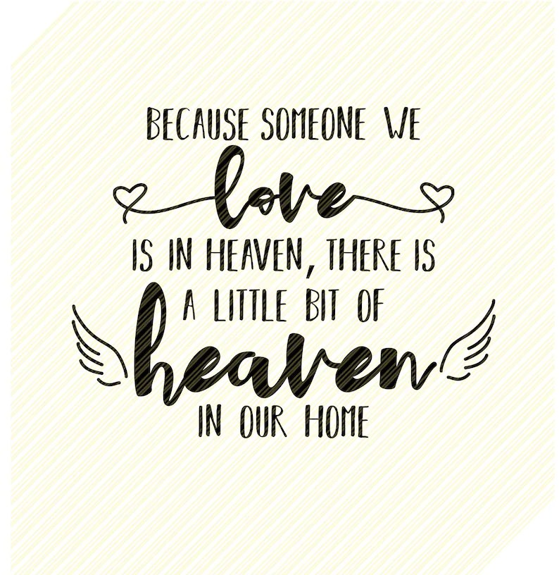 Download Because Someone We Love is in Heaven SVG Memorial | Etsy