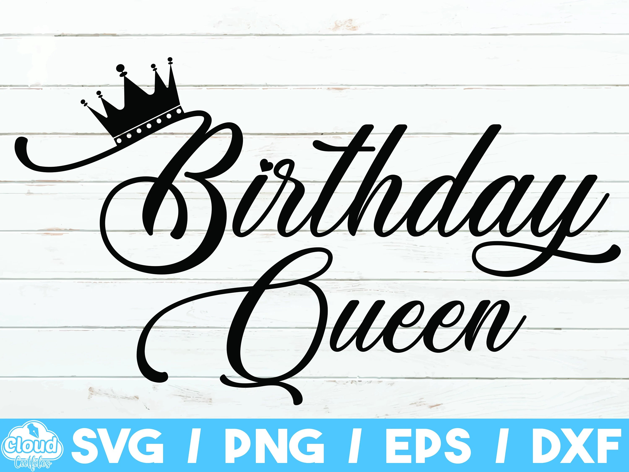 Birthday Queen Svg Birthday Crew Svg File Birthday Girl Etsy