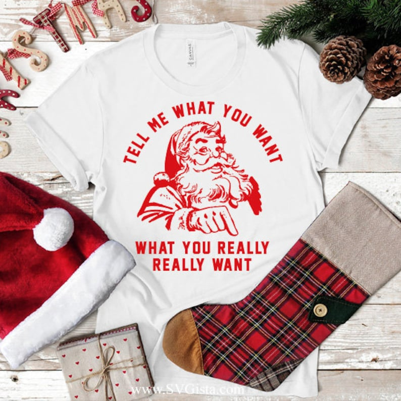 Download Tell Me What You Want Svg Christmas Svg Santa Svg Cricut ...