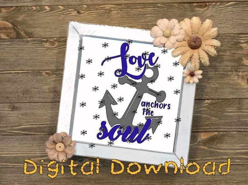 Download Love Anchors the Soul SVG PNG JPEG jpg / nautical love cut ...