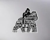 Ape Together Strong, Hold the Line, To The Moon, AMC, diamond hands, kiss cut sticker
