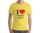 I Heart Garage Sales Short-Sleeve Unisex T-Shirt