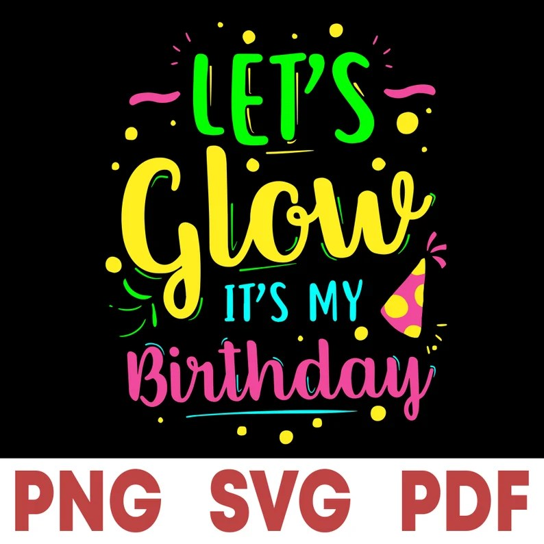 Download Love 80's svg Let's Glow Party svg It's My | Etsy