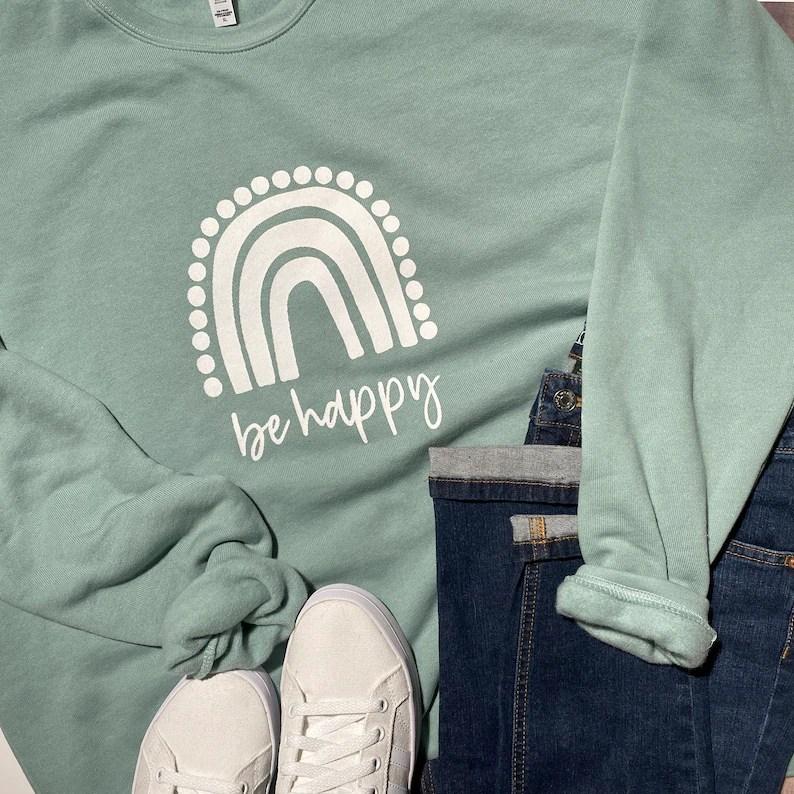 Be Happy Rainbow Sweatshirt  Cozy Bella Canvas Unisex Drop image 2