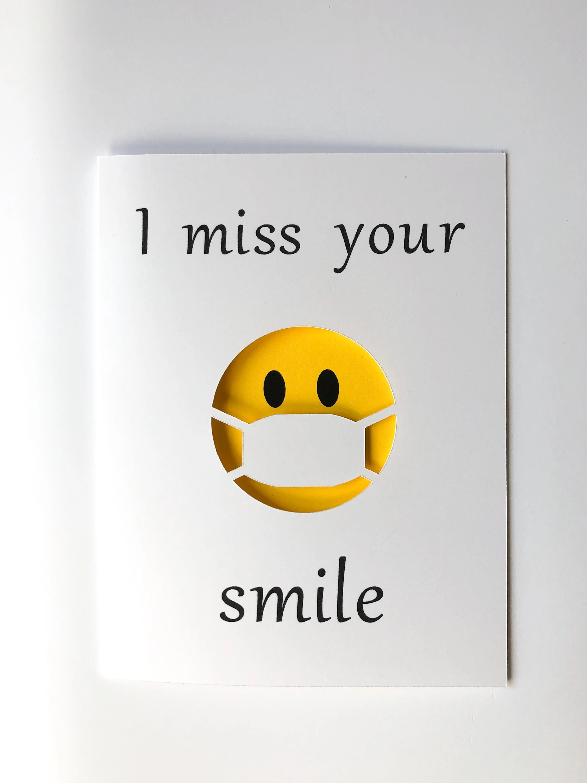 I Miss Your Smile : smile, Card/, Smile, Quarantine