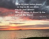 Digital Download - Sunset with Scripture Series (P7T5) - Psalm 72:17