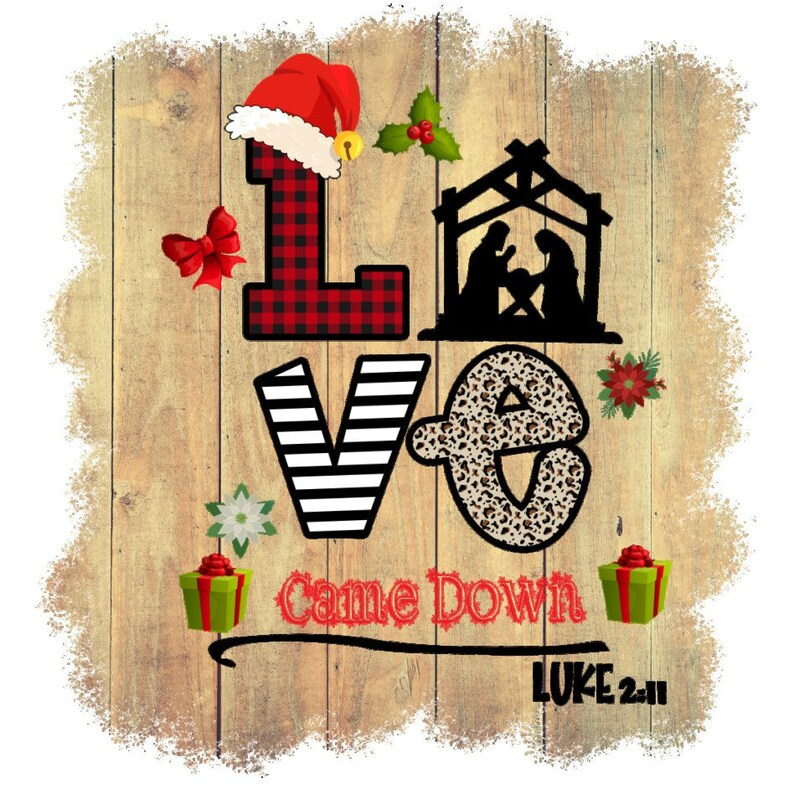 Download Love Came Down Nativity Luke 2:11 Jesus buffalo plaid | Etsy