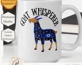 Goat Whisperer Mug -  Gift For Goat Lover