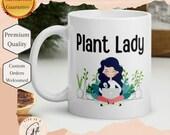 Plant Lady -  Plant Lady Gift Mug perfect Plant Mom Gift