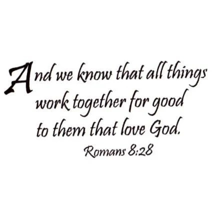 Romans 8-28 Christian bible verse UNMOUNTED rubber stamp