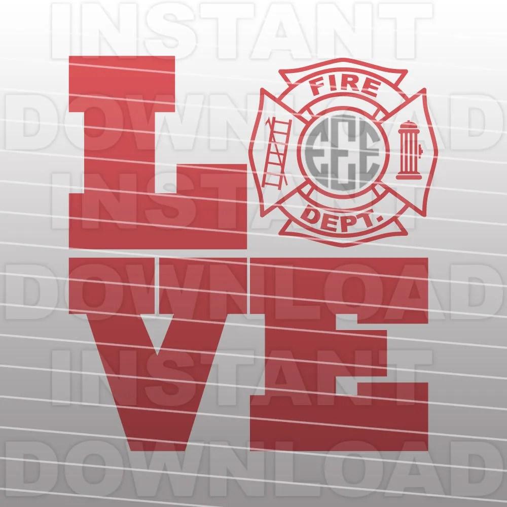 Download Firefighter LOVE SVG File Firefighter Wife SVG Fireman   Etsy