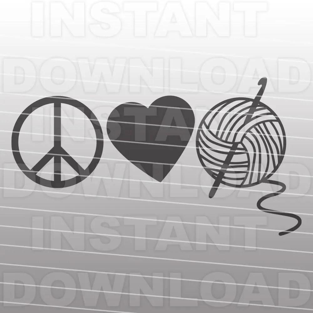 Download Peace Love Crochet svgCrocheting SVG FileYarn svgCrafting ...